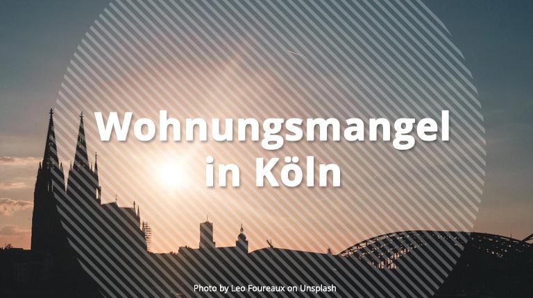 Wohnungsmangel in Köln